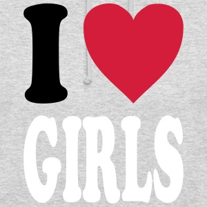 I love GIRLS (all colors!) - Unisex Hoodie