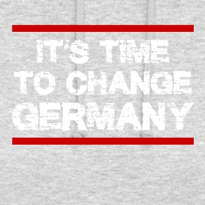 It 's Time to Change Germany - Unisex Hoodie
