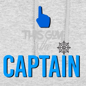 This guy is the captain - Unisex Hoodie