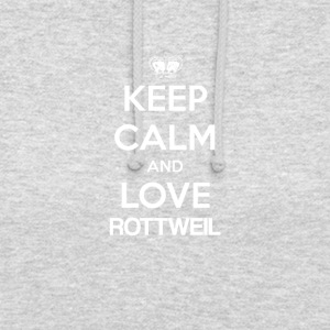 Keep Calm and Love Rottweil - Unisex-hettegenser