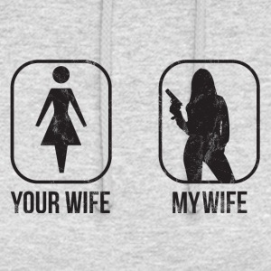 Comparison: Your Wife vs. My Wife - Unisex Hoodie