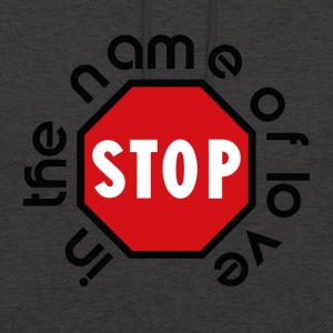 stop_in_the_name_of_love - Luvtröja unisex