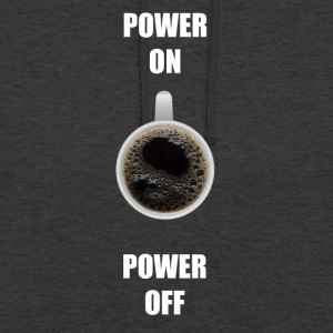 Coffee Shirt POWER ON / OFF - Unisex Hoodie