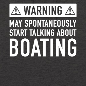 Funny Boating Gift Idea - Unisex Hoodie