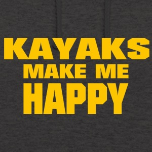 Kayaks Make Me Happy - Unisex Hoodie