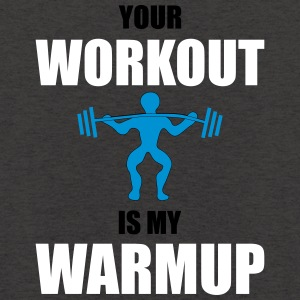 Your workout is my warmup - Unisex Hoodie