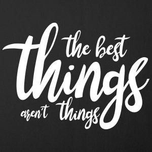 the best things aren´t things