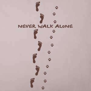 never walk alone dog perro