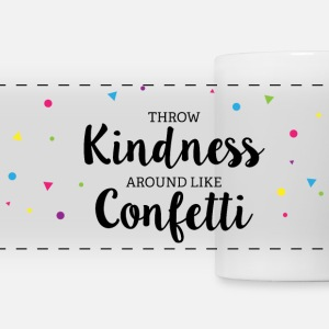 Throwing Kindness around like Confetti