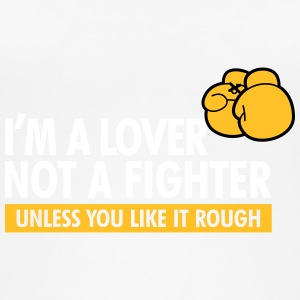 I'm A Lover Not A Fighter,Unless You Like It Rough - Women's Organic Tank Top