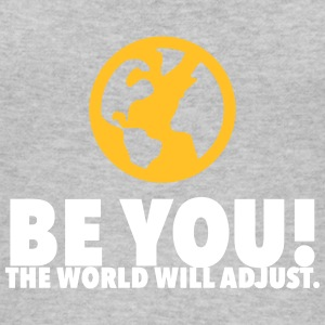 Be Yourself. The World Will Be Adjust! - Women's Organic Tank Top