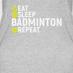 Eat, sleep, badminton, repeat - gift - Women's Organic Tank Top by Stanley & Stella