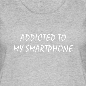 Addicted to my smartphone - Women's Organic Tank Top by Stanley & Stella
