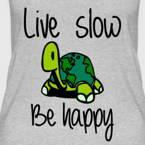 Live slow be happy - Women's Organic Tank Top by Stanley & Stella