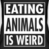 Vegan - Eating Animals Is Weird - Vrouwen bio tanktop van Stanley & Stella