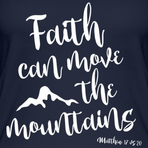 Faith can move the mountains - Women's Organic Tank Top