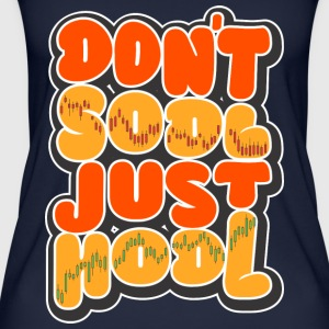 Don't Sodl Just Hodl - Frauen Bio Tank Top
