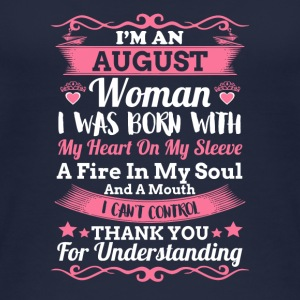 I m An August Woman T Shirt Birthday Gift Shirt - Women's Organic Tank Top by Stanley & Stella