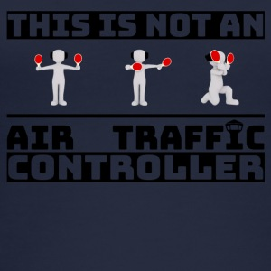 This is not an Air Traffic Controller - ATC Shirt - Women's Organic Tank Top