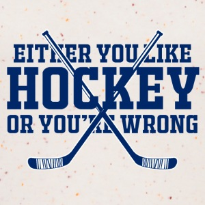 Hockey: Either You Like Hockey Or You're Wrong - Women's Organic Tank Top by Stanley & Stella