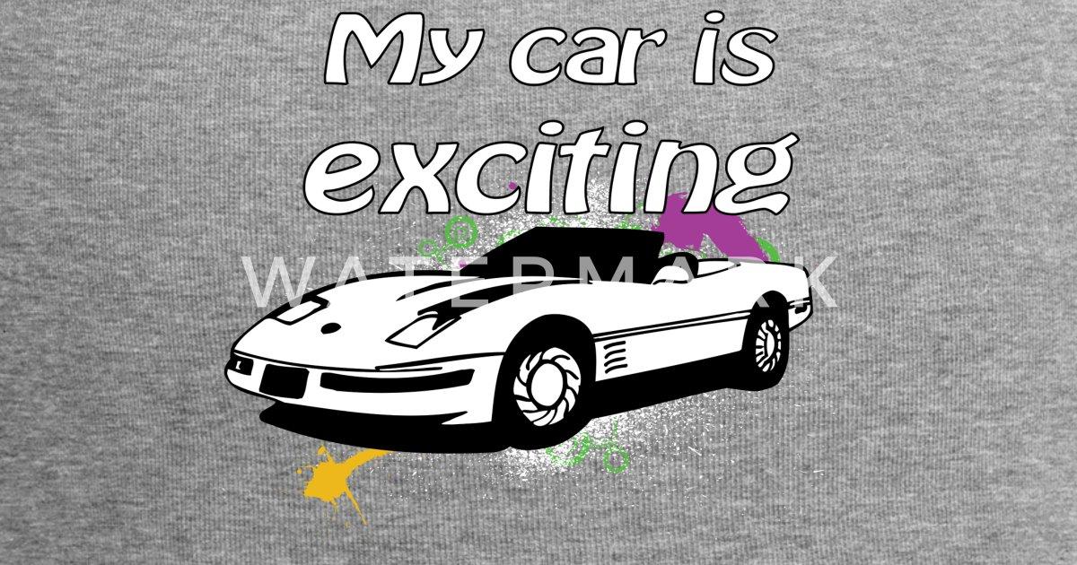 Mein Auto ist spannend Cabrio von Tillhunter   Spreadshirt