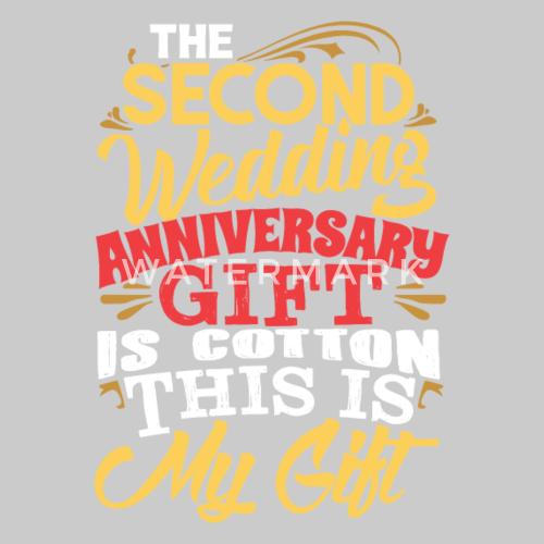 Geschenk Hochzeitstag | 2 Jahrestag Geschenk Ist Baumwolle Dies Ist Mein Geschenk