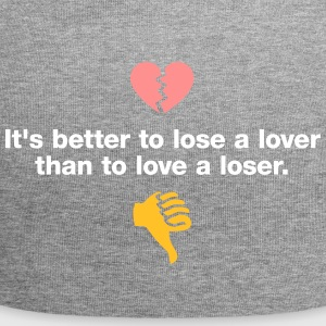 I Would Rather Lose Lovers, Love A Loser! - Jersey Beanie