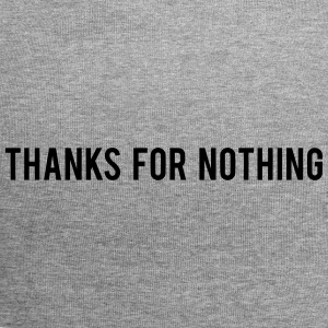 Thanks For Nothing - Jersey Beanie