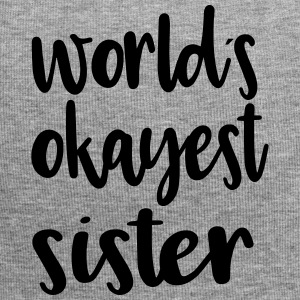 World´s okayest sister - Jersey-Beanie
