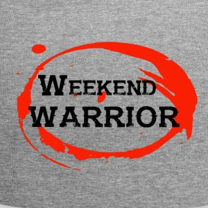 Shirt Weekend Warrior Weekend Party - Jersey Beanie