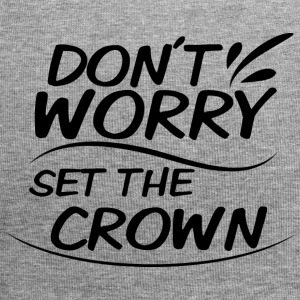 Dont Worry - set the Crown - Jersey Beanie