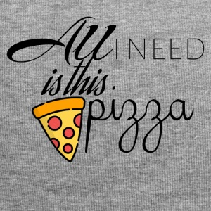 All I need is this pizza - Jersey Beanie