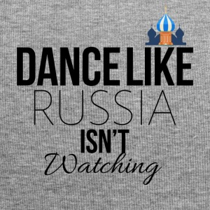 Dance like Russia is not watching - Jersey Beanie