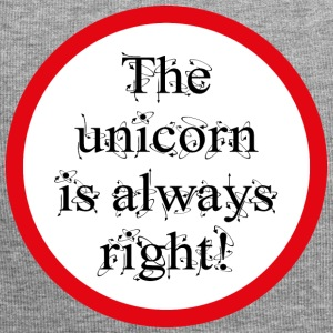 The unicorn is always right! - Jersey Beanie