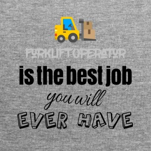 Forklift operator is the best job you will have - Jersey Beanie