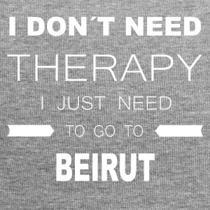 i dont need therapy i just need to go to - Jersey Beanie