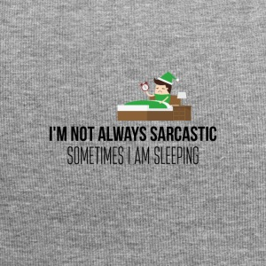 I am not always sarcastic - Jersey Beanie