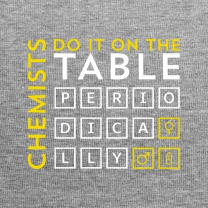 Chemist do it on the table periodically Geschenk - Jersey-Beanie