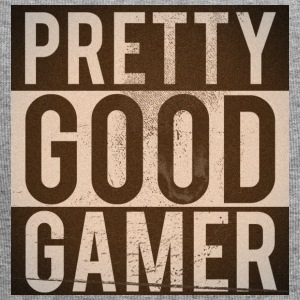 PRETTY GOOD GAMER. - Jersey-Beanie