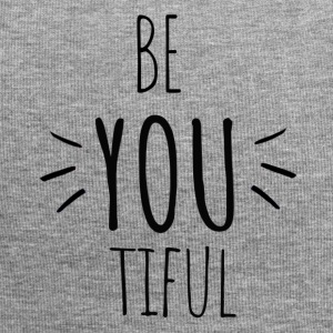 Be you tiful - Inspiring- Original black letters - Jersey Beanie
