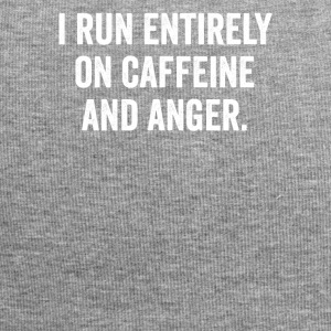 I RUN ENTIRELY ON CAFFEINE AND ANGER TEE. - Jersey Beanie