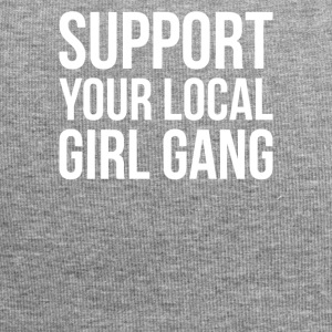 Support Your Local Girl Gang, Popular Trending - Jersey Beanie