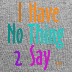 I_have_nothing_to_say - Bonnet en jersey