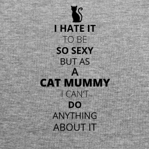 Hate it be sexy cant do anything CAT MUMMY - Jersey Beanie