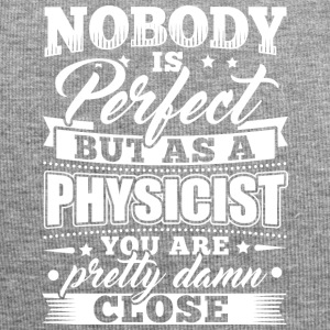 Funny Physics Physicist Shirt Nobody Perfect - Jersey Beanie