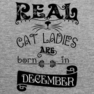 Real cat damer født i december Real cat lady bor - Jersey-Beanie