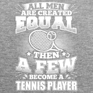 Funny Tennis Player Shirt All Men Equal - Jersey Beanie