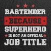 Bartender because Superhero is not a job - Jersey Beanie