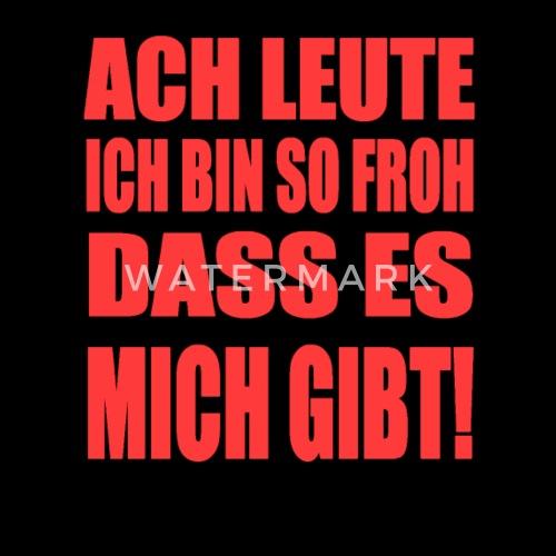 Froh Das Es Mich Gibt Lustige Sprüche Lachen Beanie | Spreadshirt