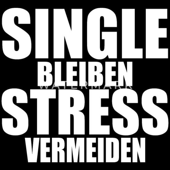 Sprüche über single bleiben